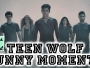 Teen Wolf Funny Moments Crack Humor Pt:1